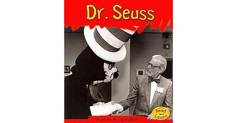 Dr. Seuss ( Heinemann Read and Learn: Author Biographies) (Paperback) - image 1 of 1