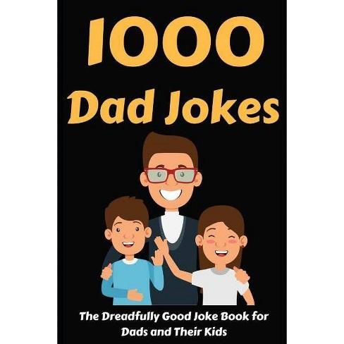 1000 Dad Jokes - by Hayden Fox (Paperback)