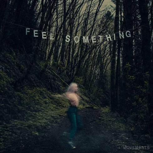 Movements - Feel Something (Vinyl) - image 1 of 1