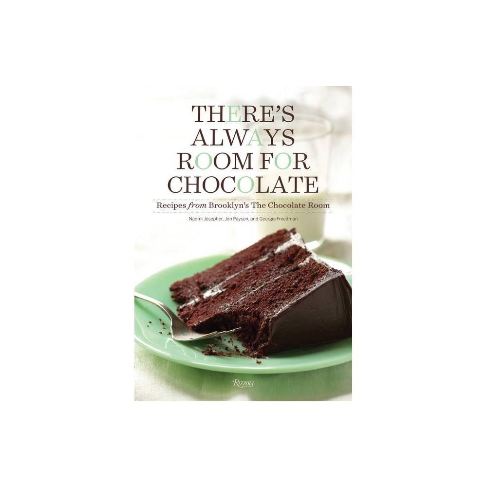 There S Always Room For Chocolate By Naomi Josepher Jon Payson Georgia Freedman Hardcover
