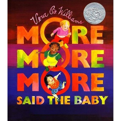 More More More, Said the Baby by Vera B. Williams (Board Book)