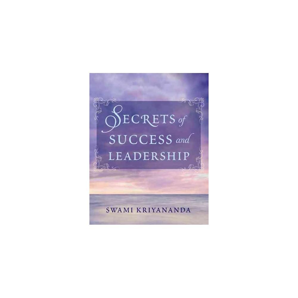 Secrets of Success and Leadership (Paperback) (Swami Kriyananda)