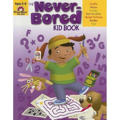 The Never-Bored Kid Book Ages 5-6 - (Paperback)