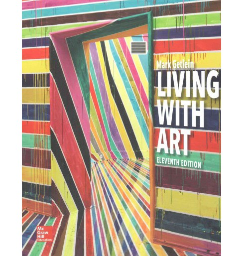 Living With Art (Student) (Paperback) (Mark Getlein) - image 1 of 1