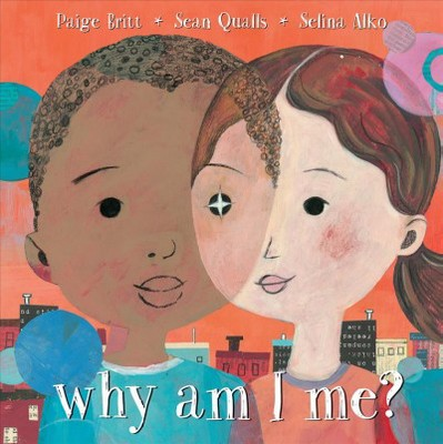 Why Am I Me? - by Paige Britt (School And Library)