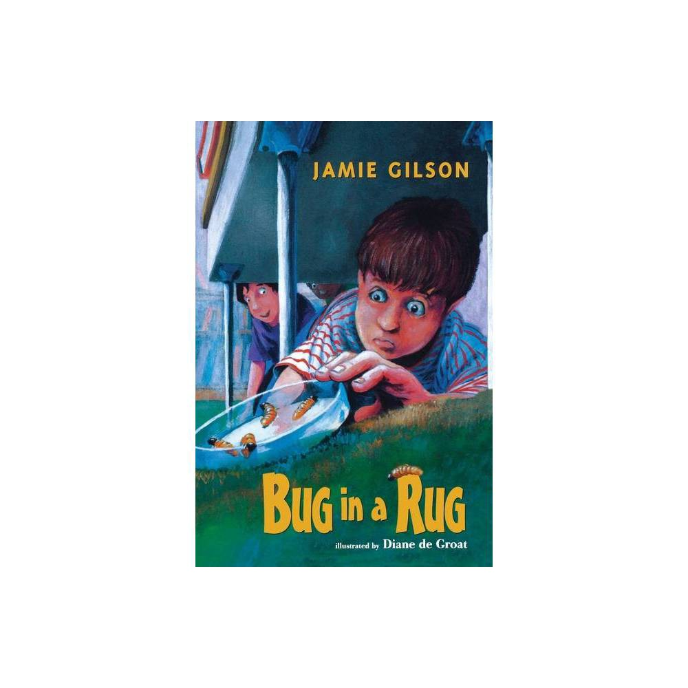 Bug In A Rug By Jamie Gilson Paperback