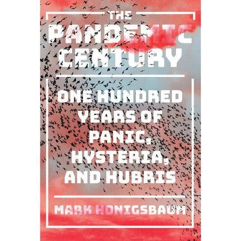 The Pandemic Century - by  Mark Honigsbaum (Hardcover) - image 1 of 1