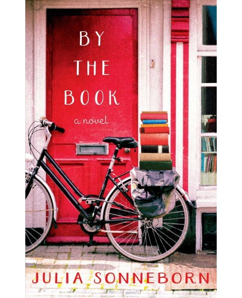 By the Book -  by Julia Sonneborn (Paperback) - image 1 of 1