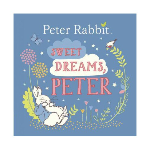 Sweet Dreams, Peter - (Peter Rabbit) by  Beatrix Potter (Board_book) - image 1 of 1