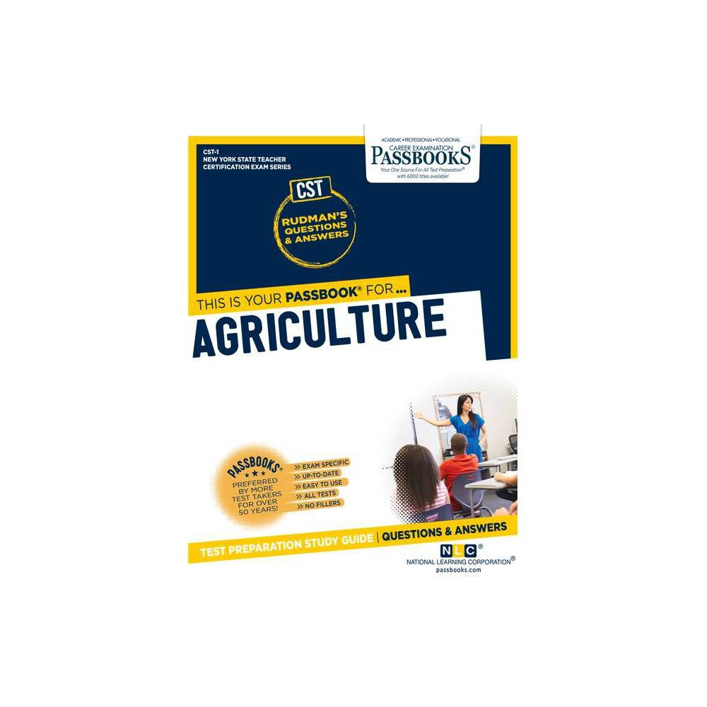 Agriculture Volume 1 New York State Teacher Certification Exam By National Learning Corporation Paperback