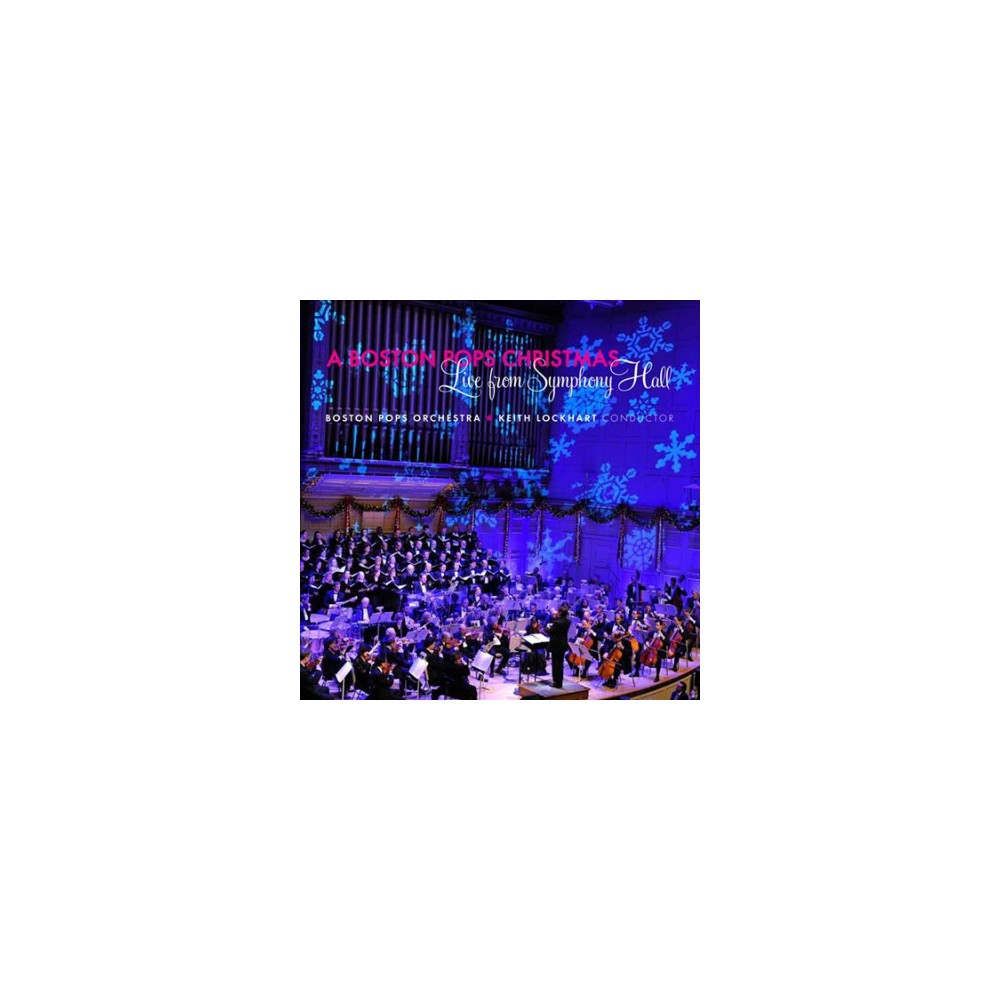Boston Pops Orchestr - Boston Pops Christmas:Live From Symph (CD)