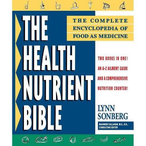 Health Nutrient Bible - by  Lynn Sonberg (Paperback) - image 1 of 1