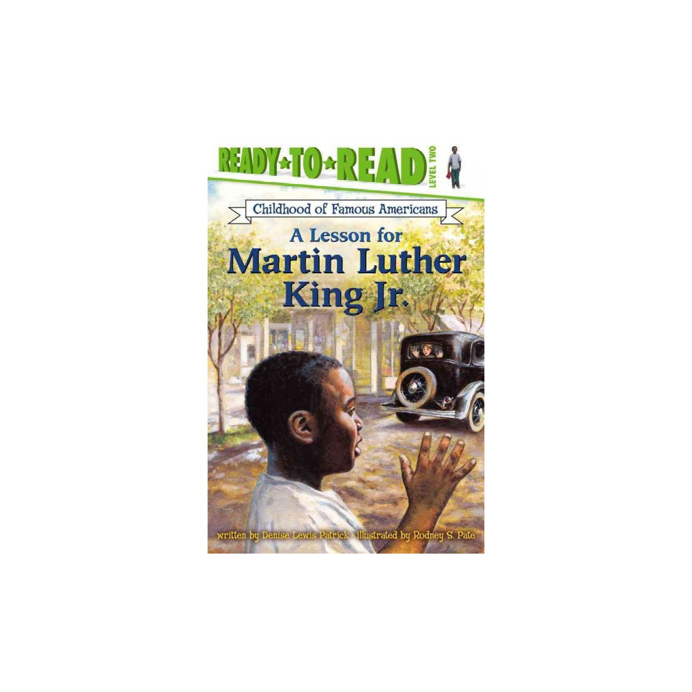 A Lesson for Martin Luther King Jr ( Ready to Read , Level 2) (Paperback)