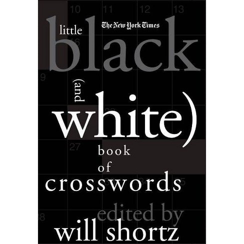 The New York Times Little Black (and White) Book of Crosswords - (Hardcover) - image 1 of 1