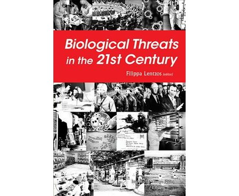 Biological Threats in the 21st Century : The Politics, People, Science and Historical Roots (Hardcover) - image 1 of 1