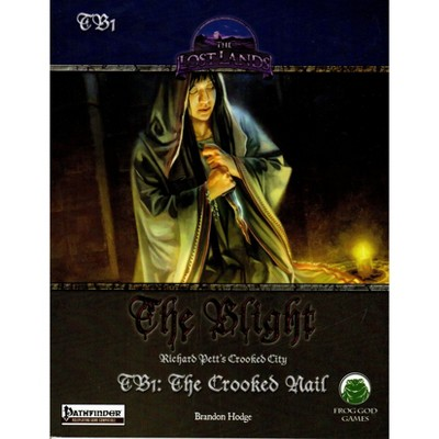 Blight #1 - The Crooked Nail (Pathfinder) Softcover