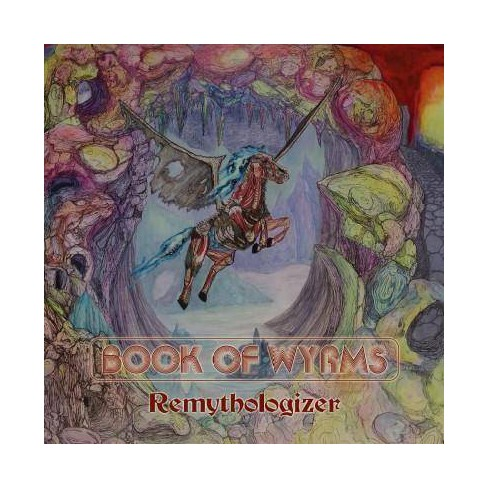 Book Of Wyrms - Remythologizer (CD) - image 1 of 1