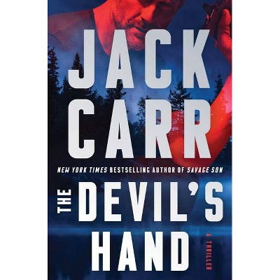 The Devil's Hand, 4 - (Terminal List) by  Jack Carr (Hardcover)