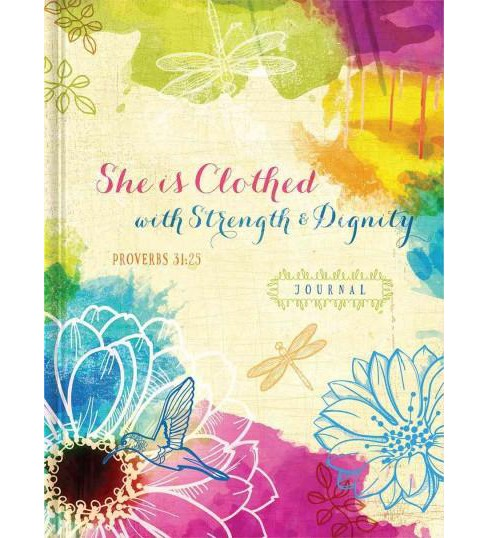 She Is Clothed With Strength & Dignity (Hardcover) - image 1 of 1