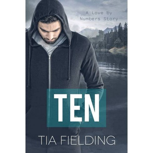 Ten, Volume 1 - (Love by Numbers) by  Tia Fielding (Paperback) - image 1 of 1