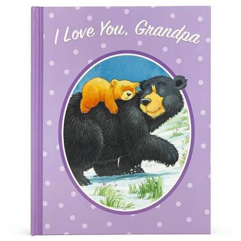I Love You, Grandpa - by  Jillian Harker (Hardcover) - image 1 of 1