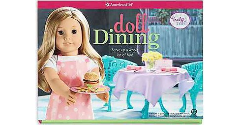 Doll Dining : Serve up a whole lot of fun! (Hardcover) - image 1 of 1