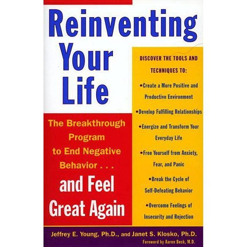 Reinventing Your Life - by  Jeffrey E Young & Janet S Klosko (Paperback) - image 1 of 1