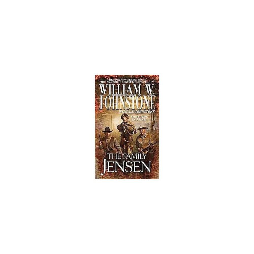 Family Jensen (Paperback) (William W. Johnstone & J. A. Johnstone)