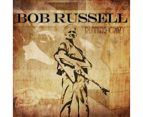 Bob Russell - Running Crazy (CD) - image 1 of 1