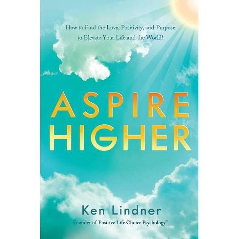 Aspire Higher - by  Ken Lindner (Hardcover) - image 1 of 1