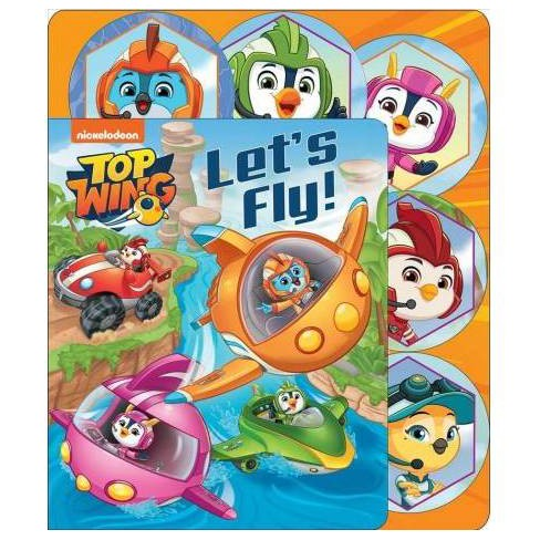 Nickelodeon Top Wing: Let's Fly! - (Sliding Tab) by Maggie Fischer  (Board_book)