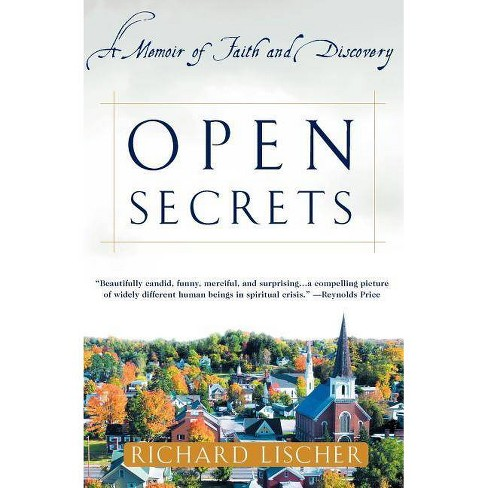 Open Secrets - by  Richard Lischer (Paperback) - image 1 of 1