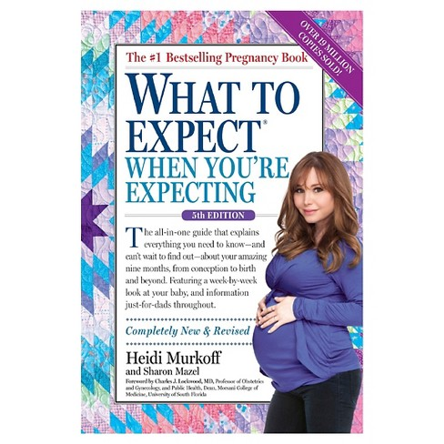 b77641cc0319d What to Expect When You're Expecting (Paperback) by Heidi Murkoff, Sharon  Mazel