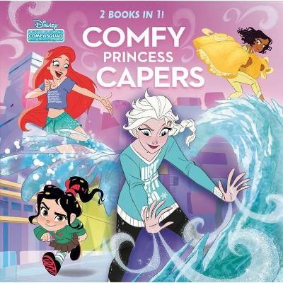 Comfy Princess Capers (Disney Comfy Squad) - (Hardcover)