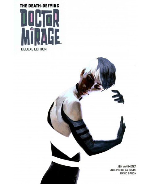 Death-Defying Doctor Mirage (Deluxe) (Hardcover) (Jen Van Meter) - image 1 of 1