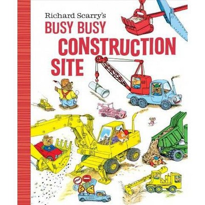 Richard Scarry's Busy Busy Construction Site - (Richard Scarry's Busy Busy Board Books) (Board Book)