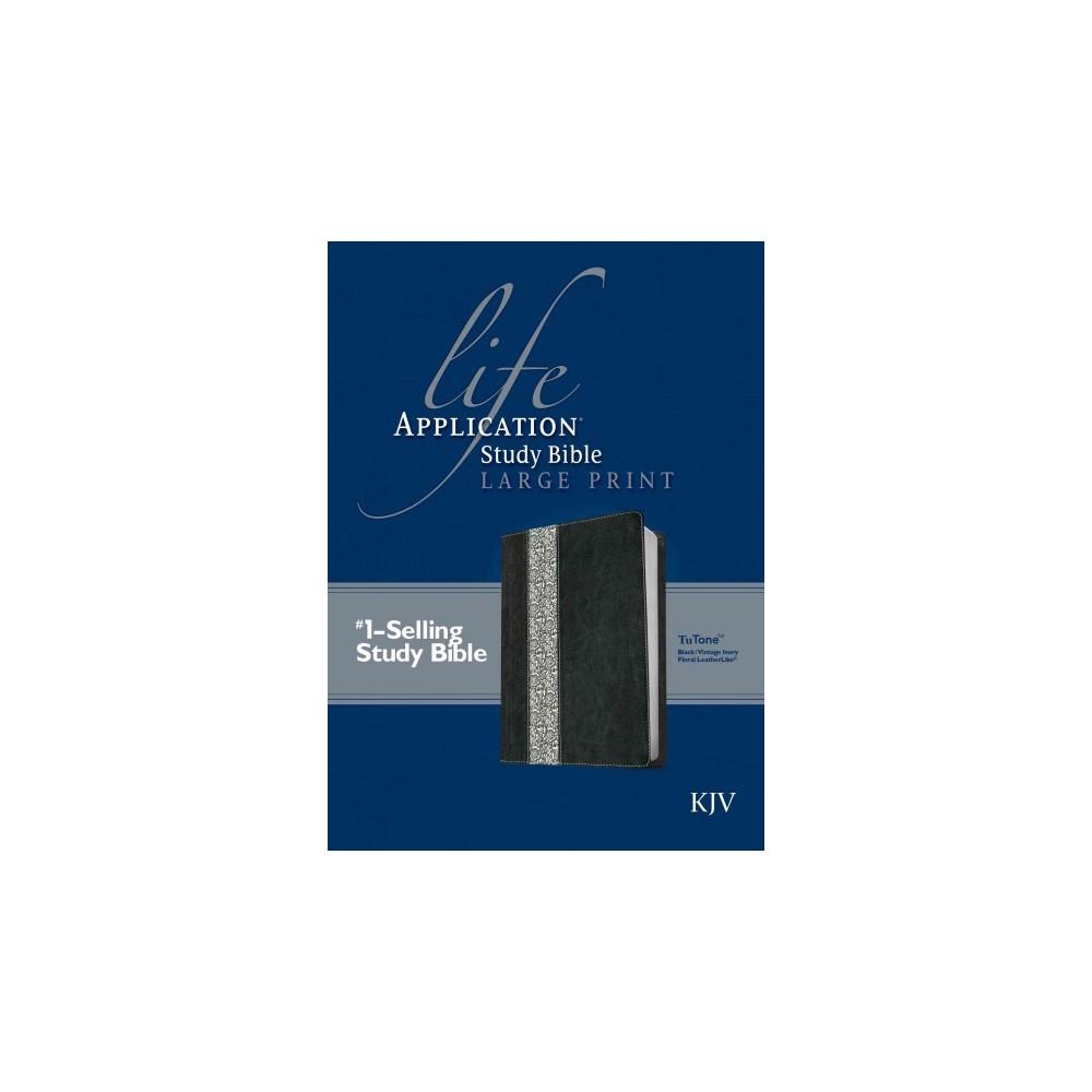 Life Application Study Bible : King James Version Black/Vintage Ivory Floral TuTone LeatherLike