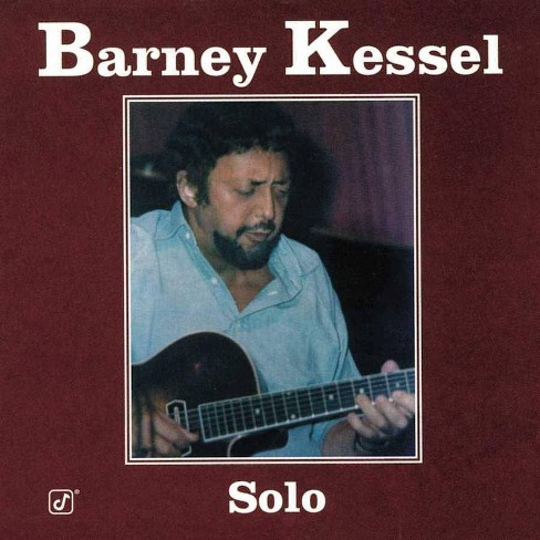 Barney  Barney; Kessel Kessel - Barney Kessel Solo (CD) - image 1 of 1