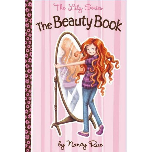 The Beauty Book - (Lily) by  Nancy N Rue (Paperback) - image 1 of 1