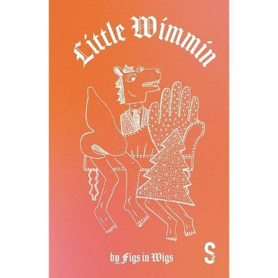 Little Wimmin - (Paperback)