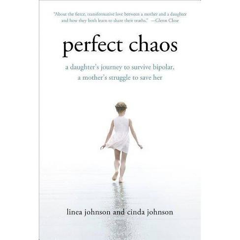 Perfect Chaos - by  Linea Johnson & Cinda Johnson (Paperback) - image 1 of 1