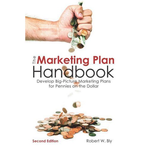 The Marketing Plan Handbook - 2 Edition by  Robert W Bly (Paperback) - image 1 of 1