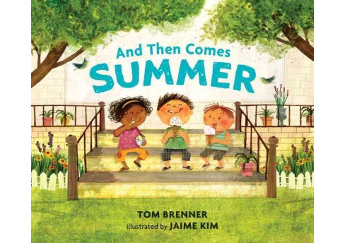 And Then Comes Summer -  by Tom Brenner (School And Library) - image 1 of 1