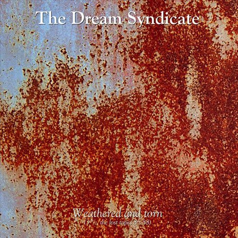Dream Syndicate - Weathered And Torn (Vinyl) - image 1 of 1