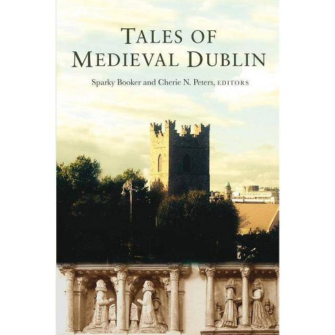 Tales of Medieval Dublin - (Hardcover) - image 1 of 1