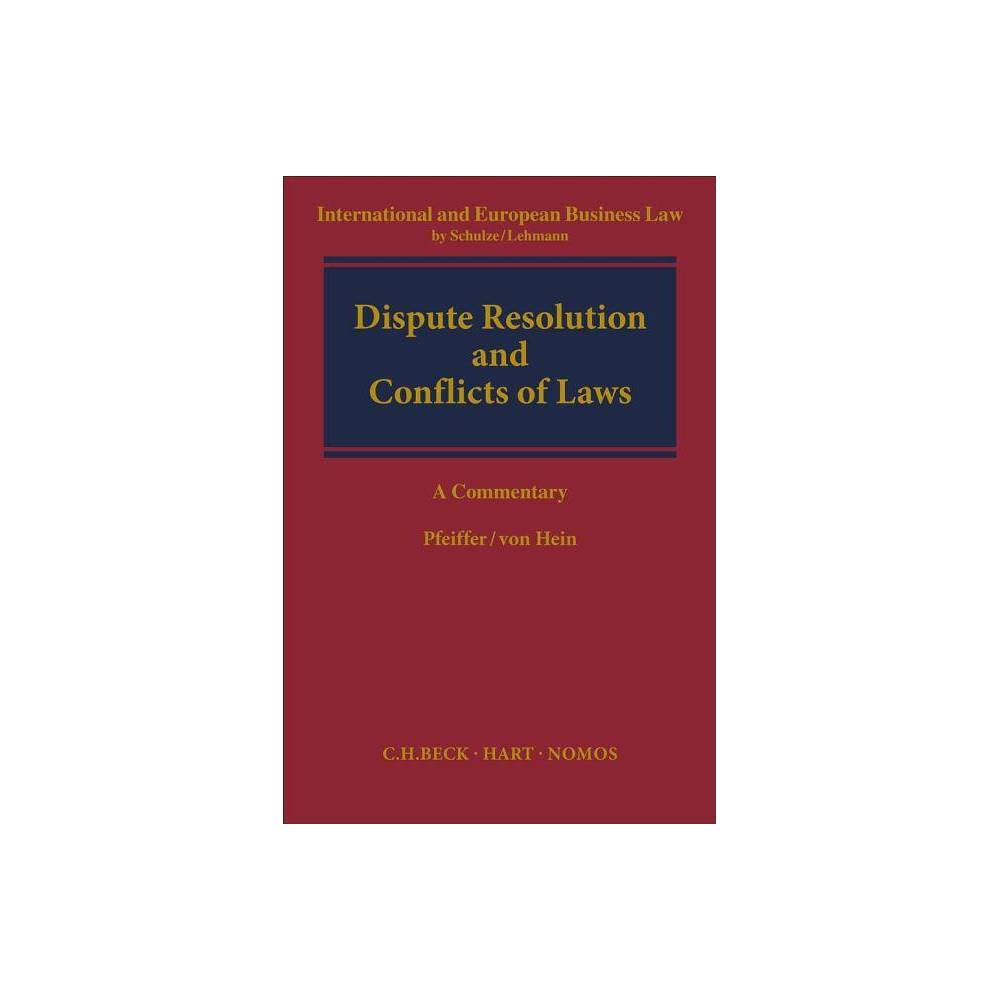 Dispute Resolution and Conflict of Laws - (Hardcover)