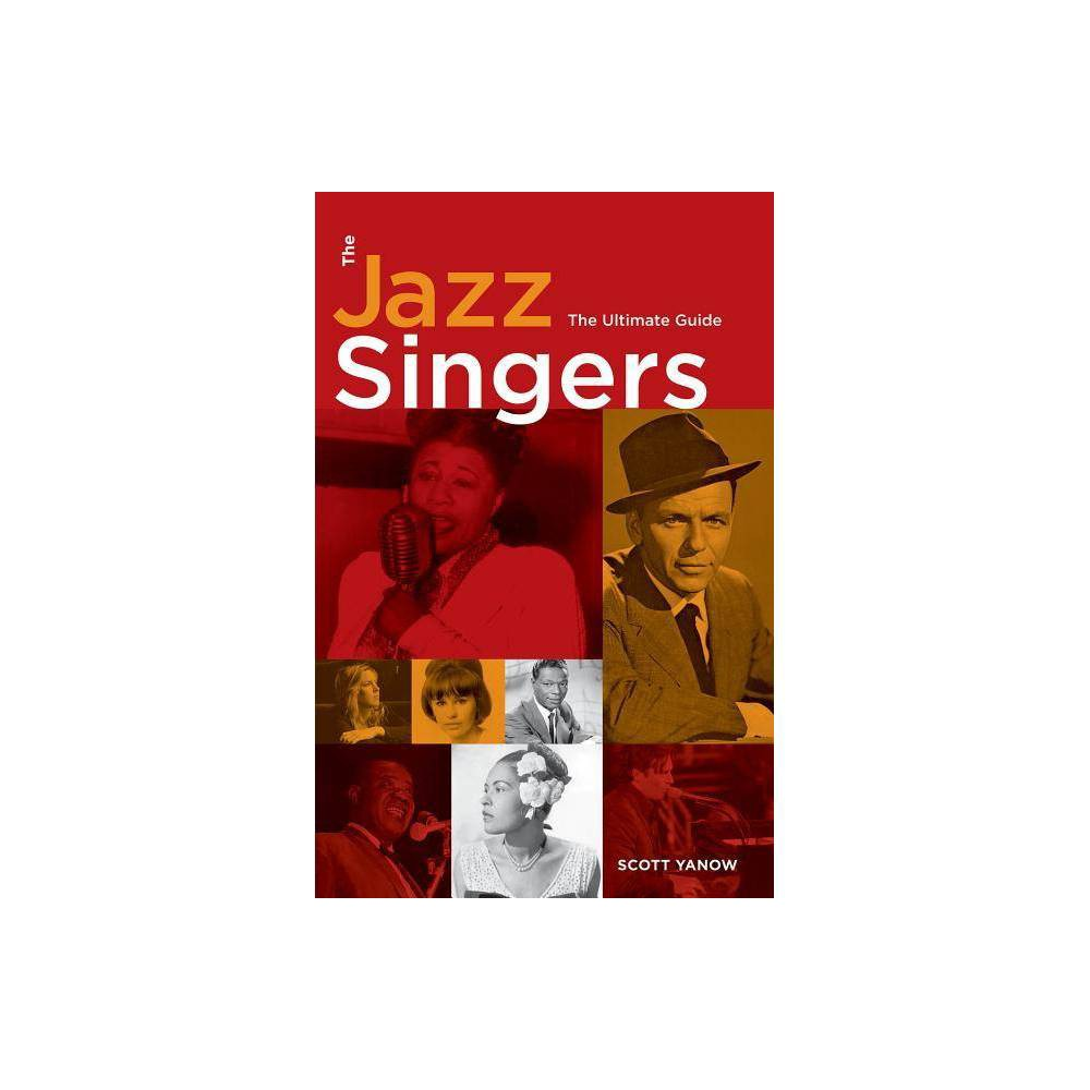 The Jazz Singers By Scott Yanow Paperback