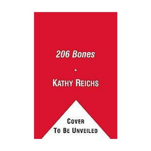 206 Bones ( Temperance Brennan) (Reprint) (Paperback) by Kathy Reichs - image 1 of 1