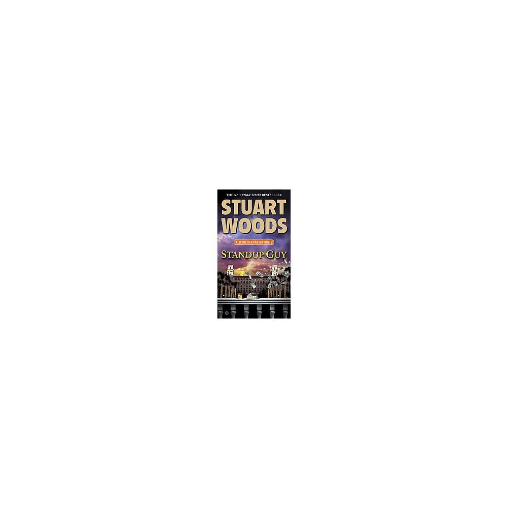 Standup Guy (Reissue) (Paperback) (Stuart Woods)