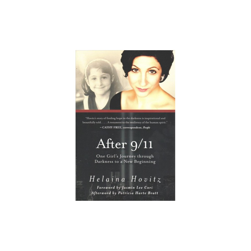 After 9/11 : One Girl's Journey Through Darkness to a New Beginning (Reprint) (Paperback) (Helaina